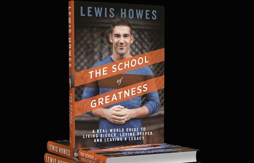 The School Of Greatness books by the author Lewis Howes