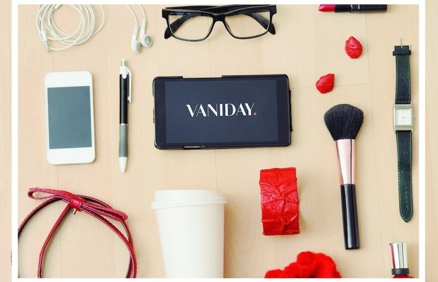 The Vaniday app and handbag essentials